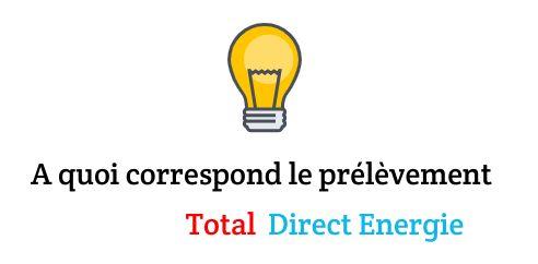 prélevé par total direct energie